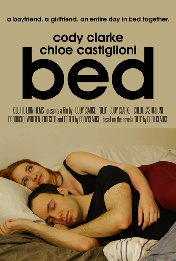 Bed: A Feature Film by Cody Clarke