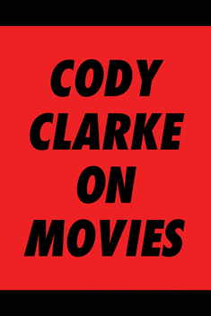 Cody Clarke On Movies